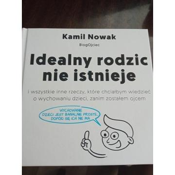 Idealny rodzic nie istnieje Kamil Nowak