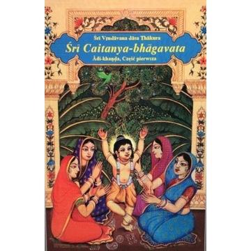 Sri Caitanya Bhagavata Adi-khanda Czesc 1-2