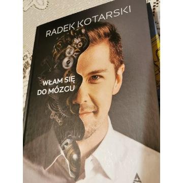 Włam się do mózgu, R. Kotarski