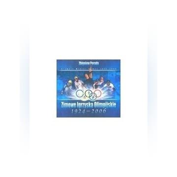 Zimowe Igrzyska Olimpijskie 1924-2006 NOWA