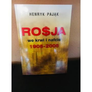 Rosja we krwi i nafcie 1905 2005   Henryk Pająk