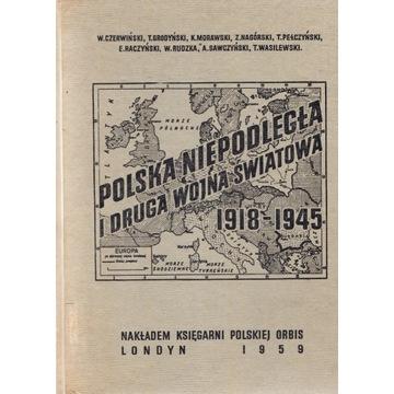 Polska niepodległa i II wojna światowa 1918-1945