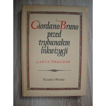 Giordano Bruno przed trybunałem inkwizycji