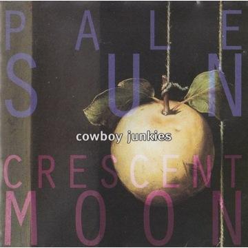 COWBOY JUNKIES 'Pale Sun, Crescent Moon' (1993)