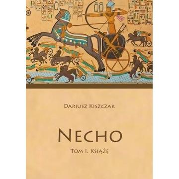 Necho - Książę  Król Południa i Północy