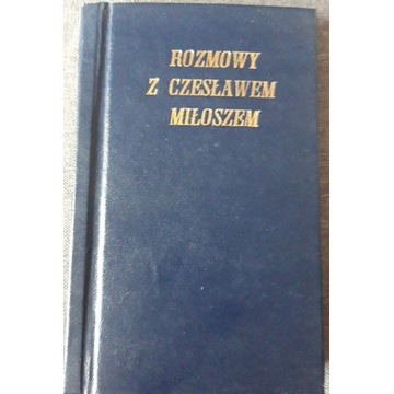 Rozmowy z Czesławem Miłoszem
