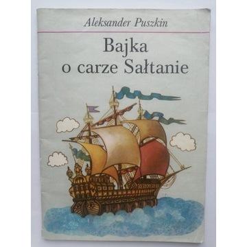 Aleksander Puszkin: Bajka o carze Sałtanie