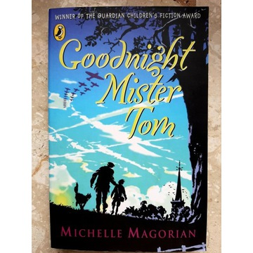 Good night Mister Tom Michelle Magorian