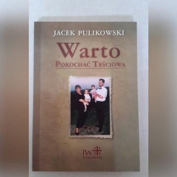 Warto pokochać teściową Jacek Pulikowski