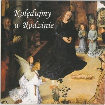 Kolędujmy w Rodzinie - płyta CD