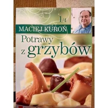 Potrawy z grzybów - Maciej Kuroń