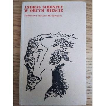 """""""Andras Simonffy w obcym mieście"""""""