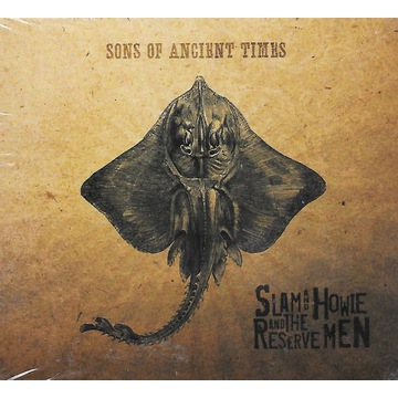 Slam & Howie And The Reserve Men - Sons Of... - CD