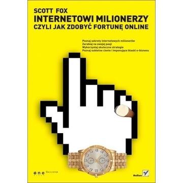 Internetowi milionerzy  Scott C. Fox