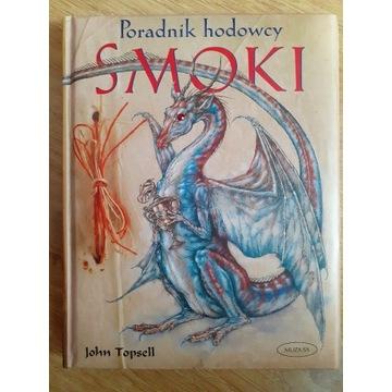 """""""Poradnik hodowcy: Smoki"""" - John Topsell"""