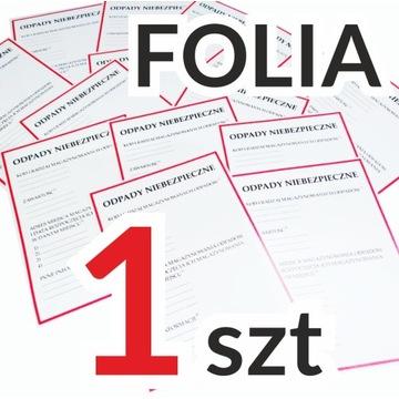 ODPADY NIEBEZPIECZNE etykiety naklejki FOLIA 1 szt