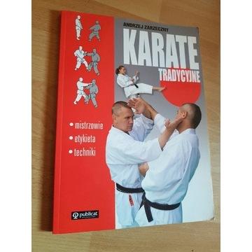 Andrzej Zarzeczny Karate tradycyjne