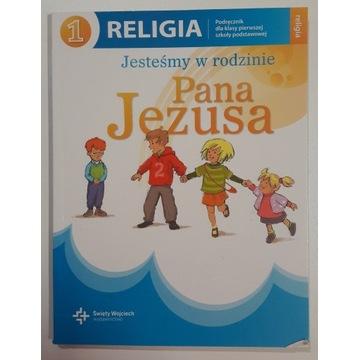 JESTEŚMY W RODZINIE PANA JEZUSA 1. Podręcznik