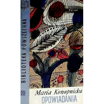 Opowiadania - Maria Konopnicka