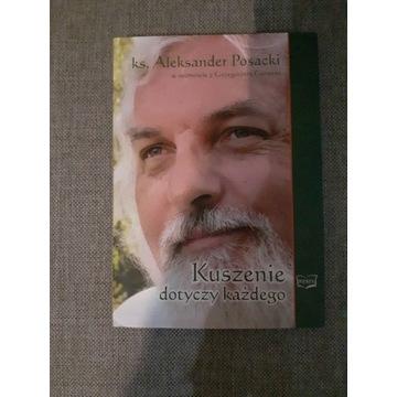 Kuszenie dotyczy każdego ks. Aleksander Posacki