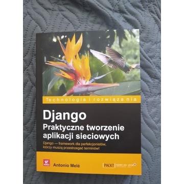 Django - Praktyczne tworzenie aplikacji sieciowych