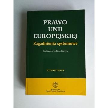 Prawo unii europejskiej Jan Barcza