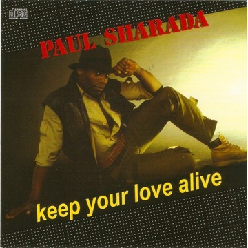 PAUL SHARADA Keep Your Love Alive BEST OF