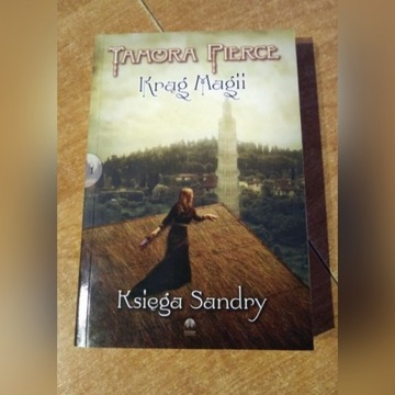 Księga Sandry - Krąg Magii - Tamora Pierce