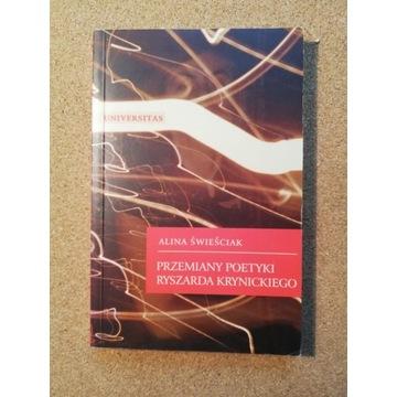Świeściak, Przemiany poetyki Ryszarda Krynickiego