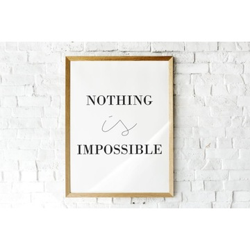"Plakat/Obraz motywacyjny A4""Nothing is impossible"""