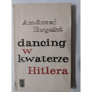 Dancing w kwaterze Hitlera Andrzej Brycht
