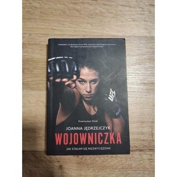 """Książka Joanna Jedrzejczyk """"Wojowniczka"""""""