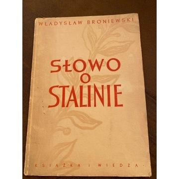 """""""Słowo o Stalinie"""" Władysława Broniewskiego"""