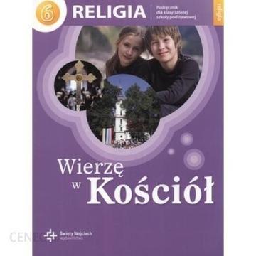 """Podręcznik do Religii """"wierzę w kościół"""" klasa 6"""