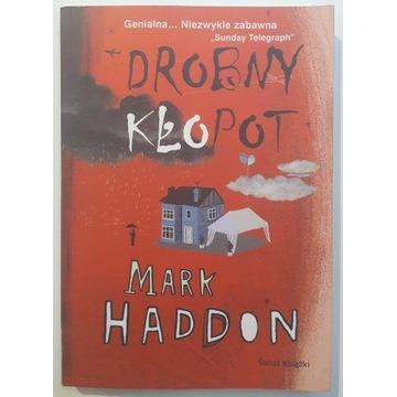Mark Haddon - Drobny kłopot