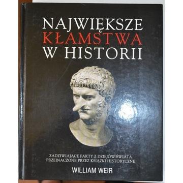 WILLIAM WEIR. NAJWIĘKSZE KŁAMSTWA W HISTORII