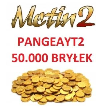 PangeaYT2 50K Bryłek METIN2 50.000 bryłki OD FIRMY
