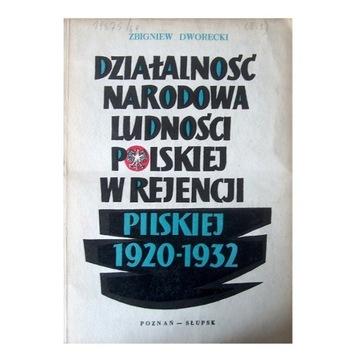Działalność narodowa ludności polskiej 1920 - 1932