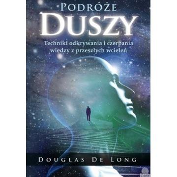 Podróże duszy Douglas De Long