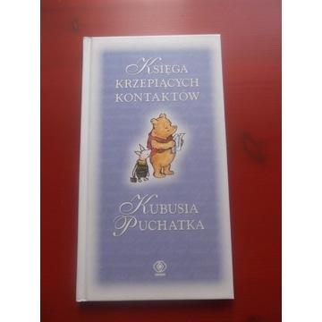 Księga krzepiących kontaktów Kubusia Puchatka