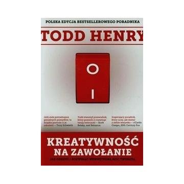 Todd Henry Kreatywność na zawołanie