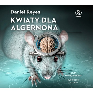 Kwiaty dla Algernona - Daniel Keyes - audiobook