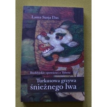 Lama Surya Das Turkusowa grzywa śnieżnego lwa