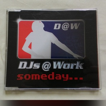 DJs @ Work - Someday...