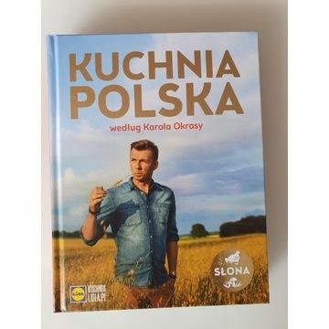 Kuchnia Polska według Karola Okrasy Karol Okrasa
