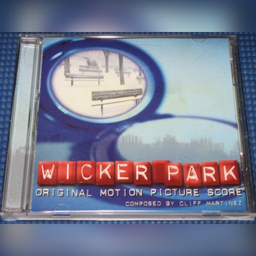 CLIFF MARTINEZ WICKER PARK score