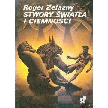 Stwory Światła i Ciemności Roger Zelazny