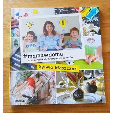 #mamawdomu kreatywny poradnik Sylwia Błaszczak