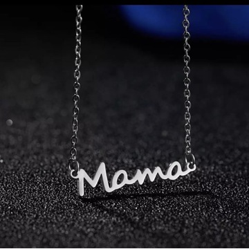 Naszyjnki z napisem MAMA stal srebro