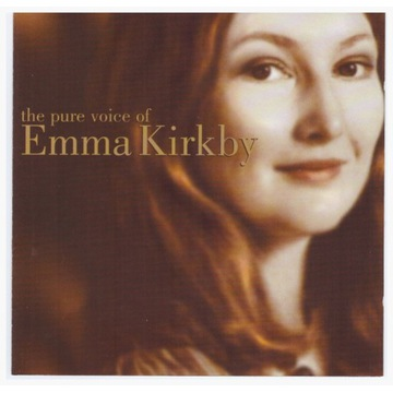 the pure voice of Emma Kirkby CD / Album